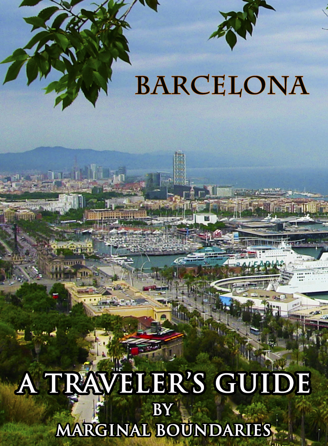 A Traveler's Guide to Barcelona