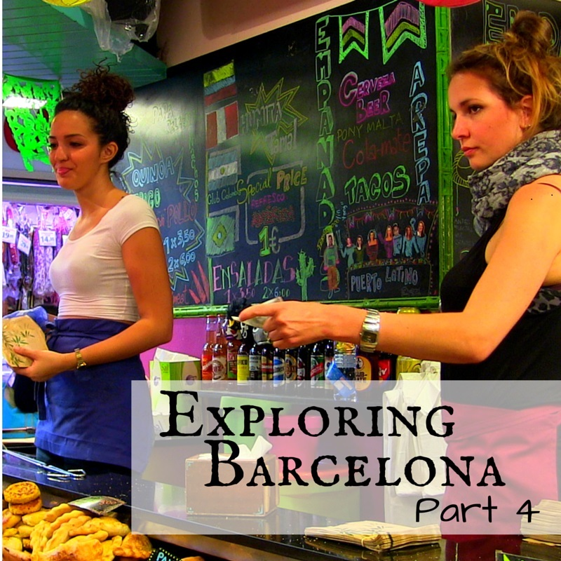 Exploring Barcelona Part 4