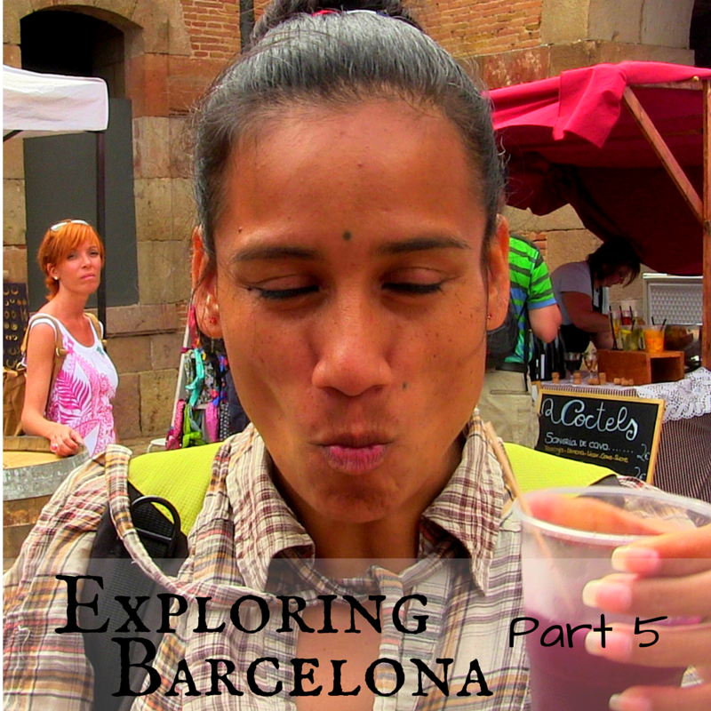 Exploring Barcelona Part 5