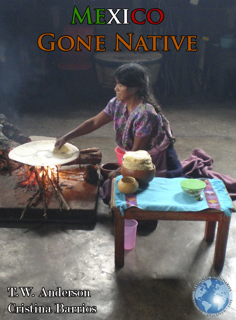 Mexico - Gone Native