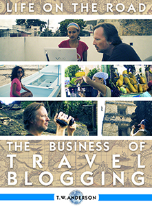 Life on the Road - the Business of Travel Blogging
