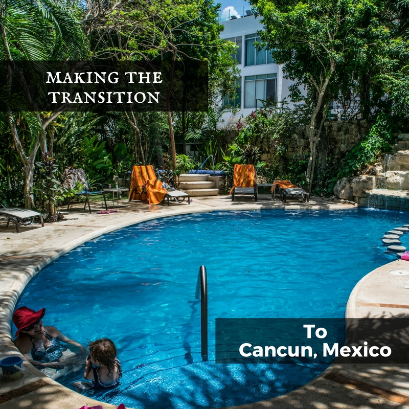 Moving to Cancun, Mexico