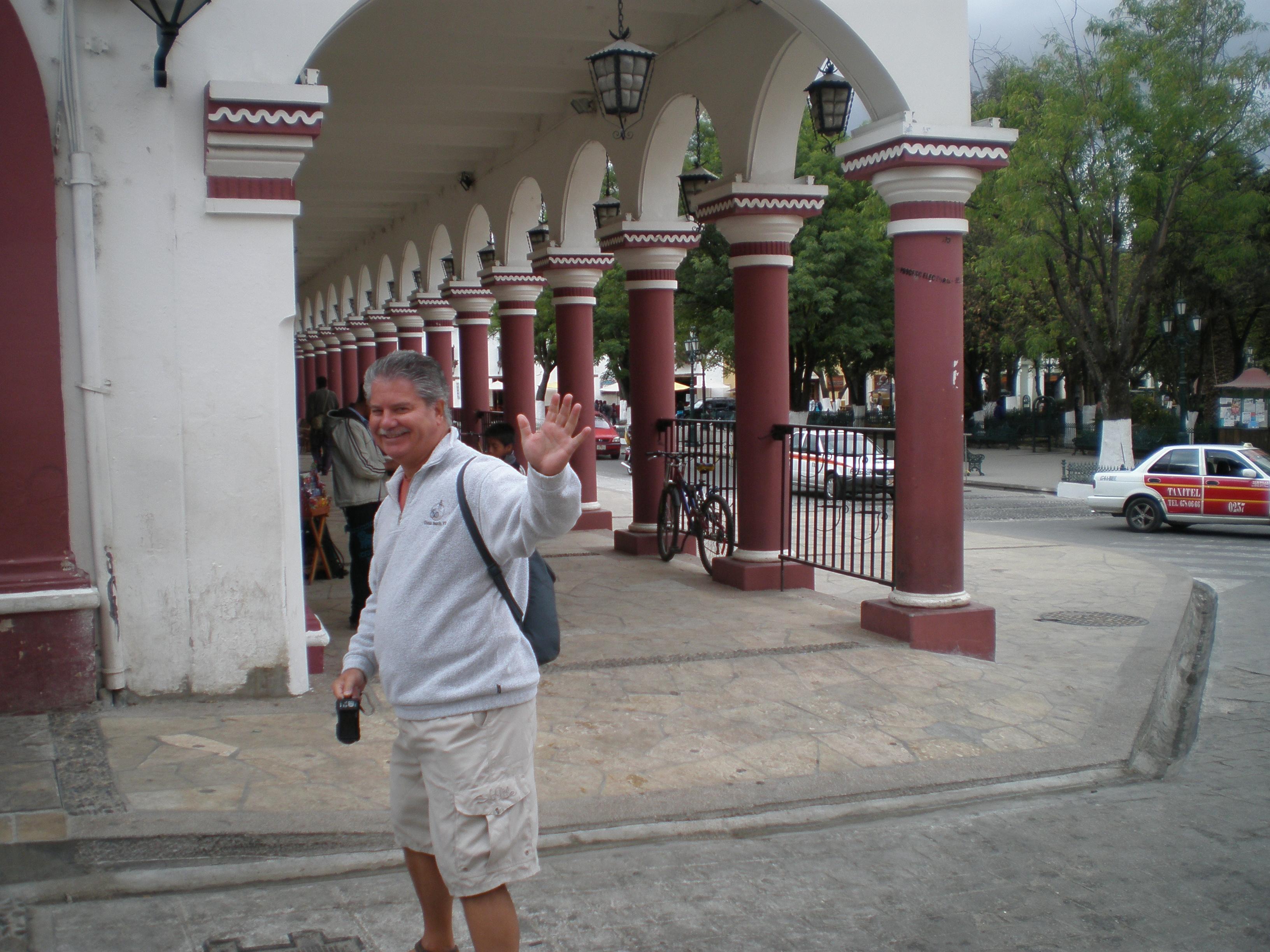 Dave in San Cristobal de las Casas