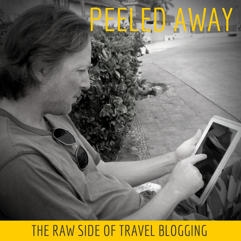 Peeled Away - The Raw Side of Travel Blogging
