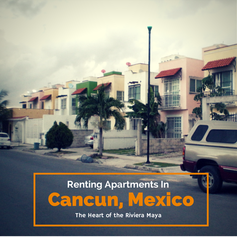 Renting Apartments In Cancun