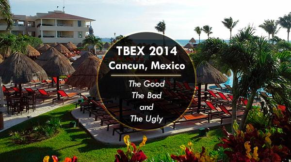TBEX 2014 Cancun, Mexico