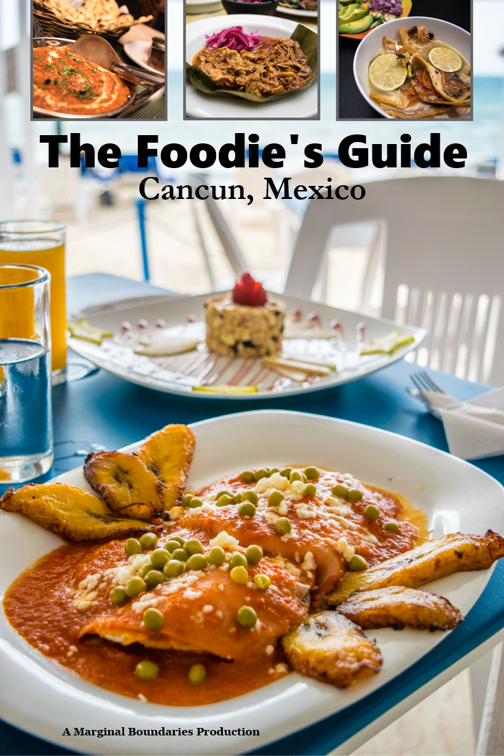 The foodie's guide to cancun