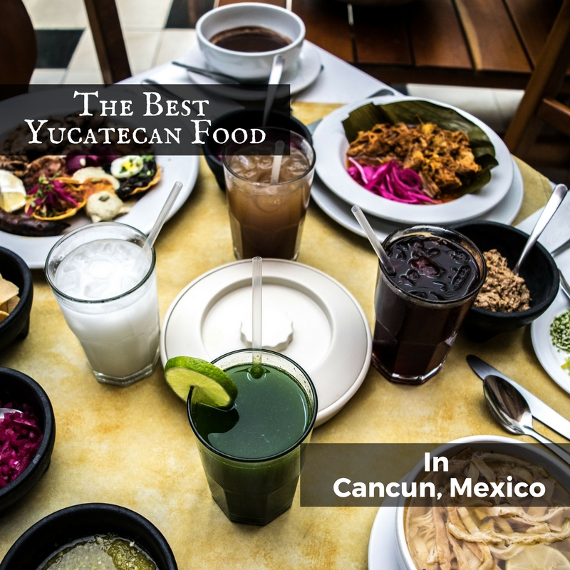 the best Yucatan food in Cancun